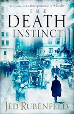 The Death Instinct by Jed Rubenfeld Large Paperback