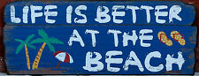 "Large  Rustic  Wood  "" Life Is Better At The Beach ""  Wall   Plaque  BRAND NEW"