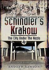Schindler's Krakow: The City Under The Nazis, , Rawson, Andrew, Very Good, 2015-