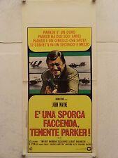 E' UNA SPORCA FACCENDA TENENTE PARKER! regia John Sturges locandina orig. 1974
