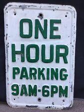Vintage One Hour Parking 9Am- 6Pm Steel Metal Embossed Street Sign 12� x 18�