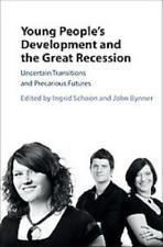YOUNG PEOPLE'S DEVELOPMENT AND THE GREAT RECESSION - SCHOON, INDRID (EDT)/ BYNNE