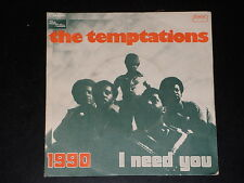 45 tours SP - THE TEMPTATIONS - 1990 / I NEED YOU - 1974