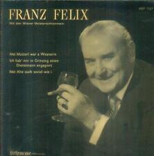 "7"" Franz Felix/in Grinzing col vino (PE)"