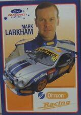 2002-2003 MARK LARKHAM FORD O'RCCON RACING MOTORSPORT CARD
