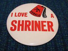 "Vintage Shriners Button I Love a Shriner Pin Back Tebala Hat with Fez 3"" Pinback"
