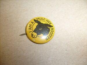 VINTAGE MULE-HIDE ROOFS ADVERTISING PIN PINBACK - I AM A MULE HIDE BOOSTER