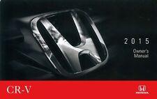 2015 Honda CR-V Owner Manual User Guide Reference Operator Book Fuses Fluids