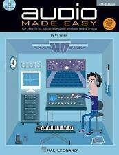 Audio Made Easy : (Or How to Be a Sound Engineer Without Really Trying) by Ira …