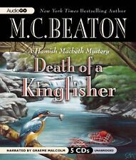 A Hamish Macbeth Mystery: Death of a Kingfisher by M.C. Beaton, 5 cd set