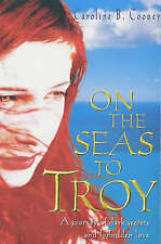 On the Seas to Troy, Very Good, Caroline B. Cooney Book