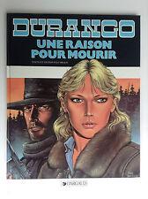 Durango  Swolfs EO 1988 Une raison pour mourir  PROCHE DU NEUF