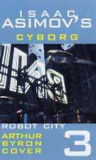 Isaac Asimov's Robot City: Cyborg Bk. 3 (Robot City Adventures), 0743479181, New