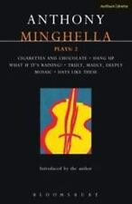 Minghella Plays: 2: Cigarettes & Chocolate; Hang-up; What If It's Raining?; Trul