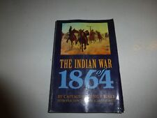 The Indian War of 1864 by Eugene Ware and Eugene F. Ware (1994, Paperback) 217