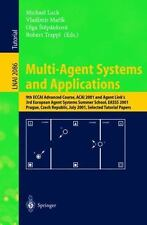 Lecture Notes in Computer Science: Multi-Agent Systems and Applications : 9th...