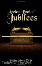 Ancient Book of Jubilees New Paperback by Ken Johnson