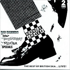 Dance Craze - The Best Of British Ska...Live!, Special a.K.a.,Bad Manners,Speci,