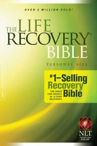 The Life Recovery Bible, Personal Size NLT (Life Recovery Bible: Nl... Paperback