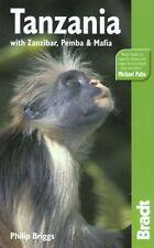 Tanzania: with Zanzibar, Pemba & Mafia (Bradt Travel Guides) By .9781841621531