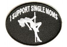 "(A) I SUPPORT SINGLE MOMS 3"" X 2.25"" iron on patch (3347) Biker Vest Cap Hat"