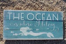 THE OCEAN IS WHERE I BELONG Tropical MERMAID Nautical Beach Home Decor Sign NEW