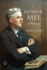 Arthur Mee: A Biography, , Crawford, Keith, Very Good, 2016-09-30,