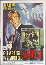 CINEMA-manifesto GLI ARTIGLI INVISIBILI DEL DR. MABUSE l.barker,dor,lowitz,REINL