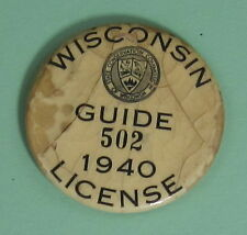 1940 Wisconsin License Guide Pin Button...Free Shipping!