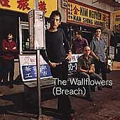 WALLFLOWERS - BREACH (Limited Edition)(Interscope 2000)