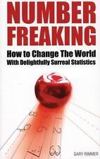 Number Freaking: How to Change the World with Delightfully Surreal Statistics R