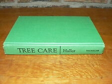 "Vintage Hardcover Book ""Tree Care"" by John M. Haller~1957 MacMillan & Co."