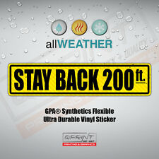 Keep Stay Back 200ft feet Safety Tailgate Bumper Trunk Vinyl Decal Sticker Label