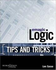 Emagic Logic Tips and Tricks, Len Sasso, Used; Good Book