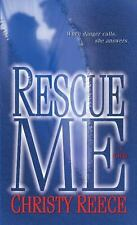 Last Chance Rescue: Rescue Me  by Christy Reece (2009, Paperback)