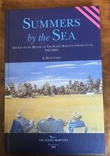Summers by the Sea  Centenary History of Sussex Martlets Cricket Club 1905-2005