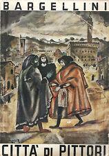 Libro storia dell'arte Piero Bargellini CITTÀ DI PITTORI 1943 saggistica Firenze