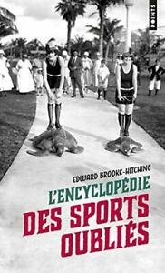 L'Encyclopedie des sports oublies Edward Brooke-hitching Points 312 pages