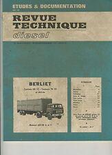 (2A)REVUE TECHNIQUE DIESEL BERLIET CAMIONS GR12 Tracteurs TR12 et dérivés