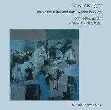 IN WINTER LIGHT: MUSIC FOR FLUTE AND GUITAR BY JOHN BUCKLEY