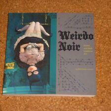 """Matt Dukes Jordan: """"Weirdo Noir. Gothic and Dark Lowbrow Art"""""""
