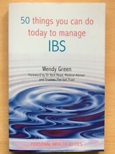 Irritable Bowel Syndrome - 50 Things You Can Do Today To Manage IBS