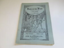 Good - Babes in the Wood: A Children's Pantomime G. Scott Archer, P. G. Larbales