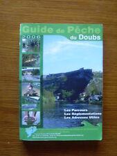 Guide de pêche du DOUBS parcours réglementations adresses utiles TBE 2006