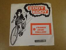 45T SINGLE WIELRENNEN CYCLISME CYCLING / EDDY MERCKX - EDDY EDDY