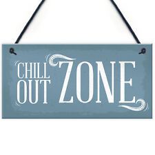 Chill Out Zone Man Cave Shed SummerHouse Sign Hot Tub Home Wall Door Plaque Gift
