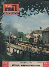 la vie du rail N°461 SEPTEMBRE 1954 REDING STRASBOURG BALE