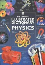 The Usborne Illustrated Dictionary of Physics (Usborne Illustrated-ExLibrary