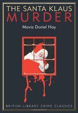 The Santa Klaus Murder (British Library Crime Classics),Mavis Doriel Hay