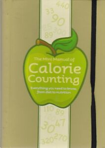 Calorie Counter  The Mini Manual of Calorie Counting Book Diet & Nutrition